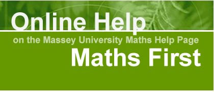 Online Help on the Massey University Maths Help Page Maths First