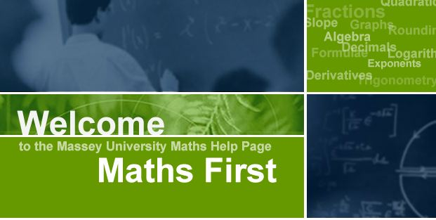 Welcome to the Massey University Maths Help Page Maths First